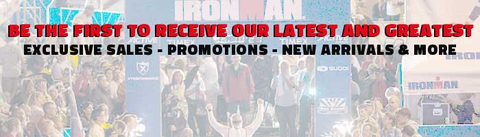 Sign up for IRONMAN Store messaging: exclusive sales, promotions, new arrivals & more.